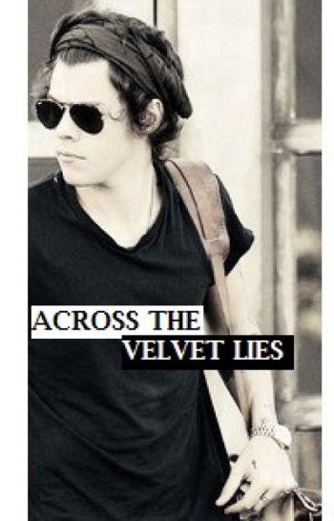 [HIATUS] Across The Velvet Lies - LS ♧Mpreg♧