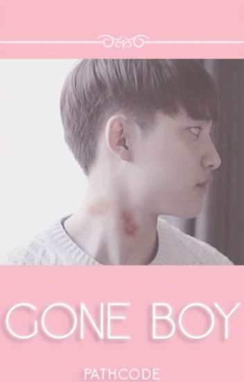 gone boy || kayıp çocuk ☁