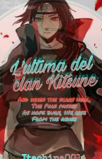 L'ULTIMA DEL CLAN KISTUNE by Itachina001
