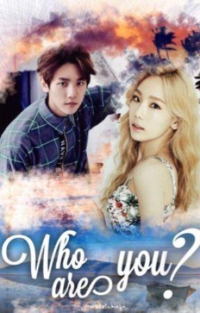 Who Are You? (Exo Baekhyun) by _yourbestchingu_