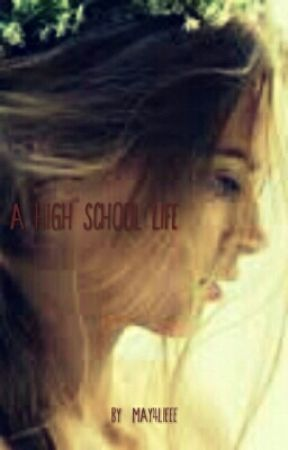 A (High) School Life by may4lieee