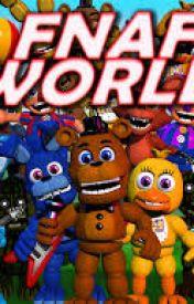 Fnaf World by FnafWorldTale