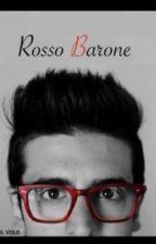 Rosso Barone by Valebaroschettoble