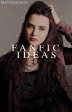Fanfic Ideas by maxrussos