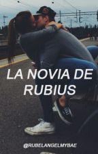 2. La novia de rubius by RubelangelMyBae