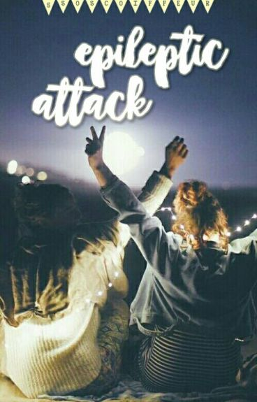 epileptic attack ; mgc (sequel to epilepsy)