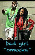 Bad Girl ~omeeka~ by diontinne337