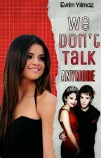 We Don't Talk Anymore (TAMAMLANDI) by swiftiesplue
