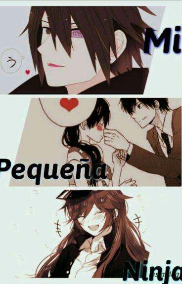 Mi Pequeña Ninja (Sasuke Y Tu)