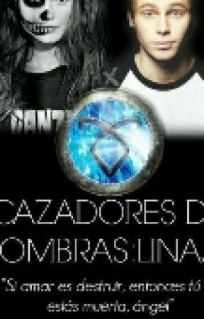 Cazadores De Sombras: Linaje by EsmeGrier