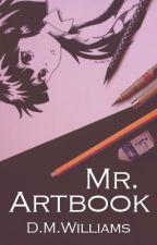 Mr. Artbook by D_M_Williams
