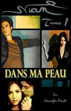 NIAN [Tome 1] : Dans ma peau by Eternelle_amoureuse