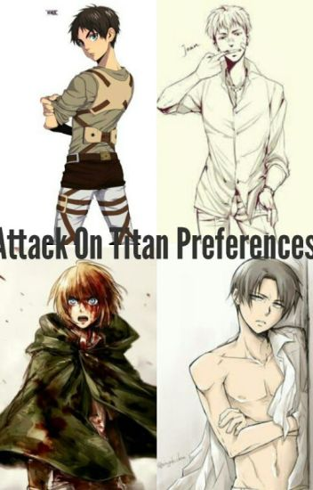 Attack On Titan Preferences