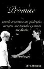 Promise -Chanbaek ☆ by PCYcopata