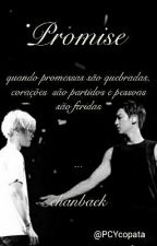 Promise -Chanbaek ☆ by PCYcopata