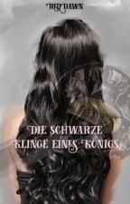 Die schwarze Klinge eines Königs by XRedDawnX