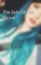 The Side Of The Street by DancingCactus