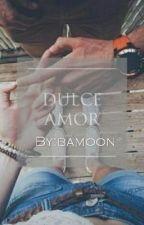 Dulce Amor... ||fanfic Daddy Yankee|| by bamoon