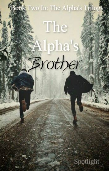 The Alpha's Brother (BoyXBoy)