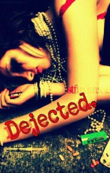 Dejected