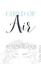 Child of Air by taylinritter