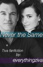 Never the Same by everythingziva