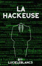 La Hackeuse by LucieLeblanc3