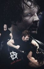 It's Good To Be Crazy | Dean Ambrose. by chentrash21