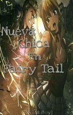 Nueva Chica En Fairy Tail by Ryu_Malfoy