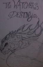 The Watchers Destiny by stripykitty
