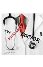 My Auxiliary Doctor by Dahliawrdn