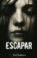 Escapar by ilse8a