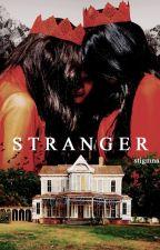 stranger. + lange by oldirttyshirt