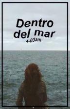 Dentro del mar by 4-03am