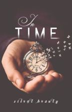 In Time : ♦️Draco & Hermione♦️Wattys2018 by Hannah_Shira