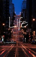 Life by PtxLameWriter
