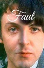 Faul [McLennon] #BeatleWattysYAOI by GuadaVarela525