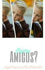 MEJORES AMIGOS?   ☆Carson Lueders☆ by SsavageGirL