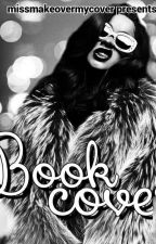 Book Covers = closed do not message me by missmakeovermycover
