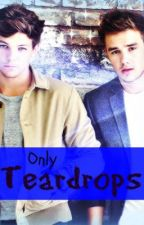 Only Teardrops (Lilo Fanfic) Coming Summer 2014 by milz4326