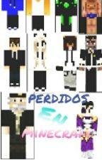 Perdidos En Minecraft by ReddieftFack