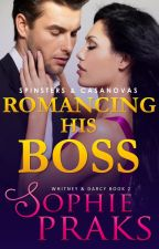 Romancing his Boss (Whitney & Darcy Book 2) On hold by SophiePraks