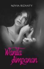 Wanita Simpanan (revisi) by NoviaRizanty