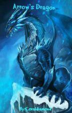 Arrow's Dragon by coraldiamond
