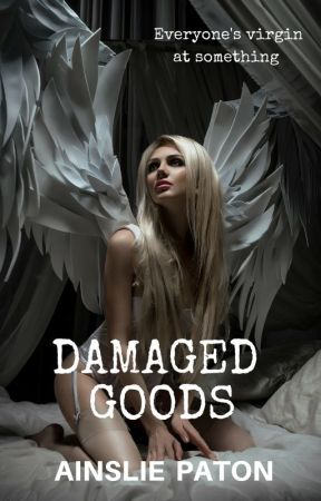 Damaged Goods by AinsliePaton