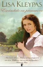 Escândalo na  Primavera - Série Wallflowers 04 by MonicaCastro15