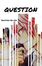 ➹QUESTION♬   [Assassination Classroom] by Sonrisa-de-Clo