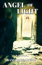 Angel of Light (A Zak Bagans Story) by SparklePlenty82