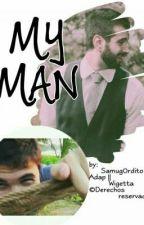 My Man || Wigetta by Samug0rdito