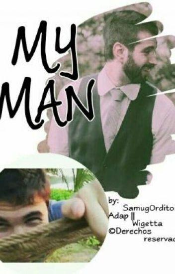 My Man || Wigetta